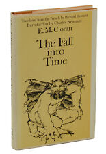 The Fall into Time E.M. CIORAN ~ First Edition 1970  Nihilism Philosophy 1st EM