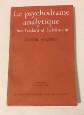 L71> The Psychodrame analytique chez l'enfant et l'adolescent - Didier Anzieu