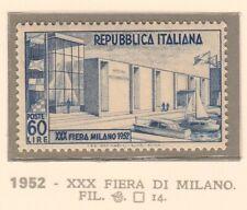ITALIA REPUBBLICA 1952 XXX FIERA DI MILANO NUOVI GOMMA INTEGRA N.685 1 VALORI