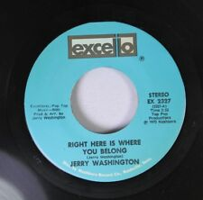 Soul 45 Jerry Washington - Right Here Is Where You Belong / In My Life I'Ve Love