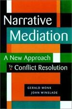 Narrative Mediation: A New Approach to Conflict Resolution, Winslade Monk