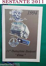 CALENDARIO 11 ° BATTAGLIONE TRASPORTI ETNEA 1994 CORDONCINO ORIGINALE ESERCITO