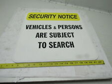 """Aluminum Security Notice """"Vehicles & Persons Are Subject to Search"""" Sign 18""""x18"""""""