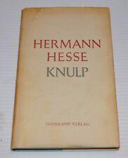 - HERMANN HESSE: KNULP German Book Suhrkamp Verlag 1949 -