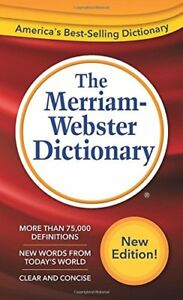 The Merriam-Webster Dictionary-Merriam Webster