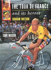 MINT BOOK: Tour de France & its heroes by Graham Watson