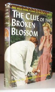 Vicki Barr #5 The Clue of the Broken Blossom HBDJ TRUE FIRST EDITION VG