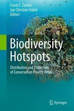 Biodiversity Hotspots : Distribution and Protection of Conservation Priority...