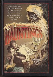 DARK HORSE BOOK OF HAUNTINGS HARDCVR GN TPB HORROR ANTHOLOGY MIGNOLA DORKIN+ NEW