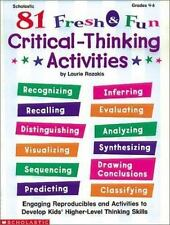 81 Fresh & Fun Critical-Thinking Activities (Grades 4-6) - Acceptable - Laurie R