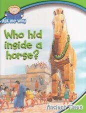B0017WS6Y2 Who hid inside a horse? (Ask me why)