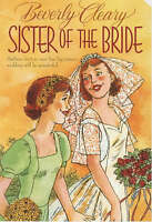 NEW Sister of the Bride (First Love) by Beverly Cleary