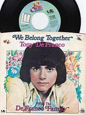 Tony DeFranco ORIG US PS 45 We belong together NM '75 Teen idol Pop Rock