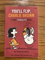 1st Edition/2nd Printing- YOU'LL FLIP, CHARLIE BROWN BY CHARLES M. SCHULZ- 1967