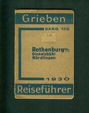Grieben Reiseführer Rothenburg  Dinkelsbühl Nördlingen Karten 1930 Band 149