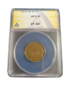 Key Date 1872 Two Cent Piece  ANACS VF 30