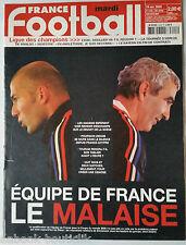 FRANCE FOOTBALL 18/10/2005; Equipe de France, le malaise/ Ligue des champions