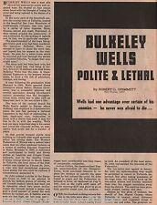 Bulkeley Wells & IWW Early Mining History of Butte+Adams,Boyle,Collins,Grimmett