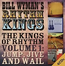 BILL WYMAN'S RHYTHM KINGS-THE KINGS OF RHYTHM VOL.1: JUMP JIVE AND WAIL 4CD NEUF