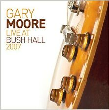 Gary Moore - Live at Bush Hall 2007 [New CD]