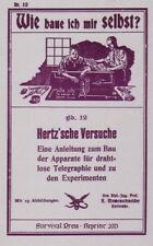 Wie baue ich mir selbst Hertz'sche Apparate & Experimente Heinrich Hertz Reprint