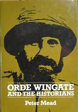 Orde Wingate and the Historians by Petr Mead (1989, Hardcover)
