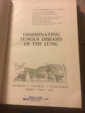 Fungus Diseases of the Lung 1962 Alvis E. Greer Medical Library Biloxi Miss