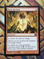 Pacte du titan   VF  -  MTG Magic (SP)