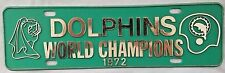 1972 17-0 Super Bowl Miami Dolphins World Champions Plaque/License Plate