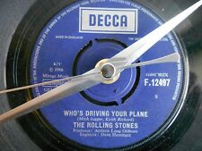 "THE ROLLING STONES WHOS DRIVING YOUR PLANE 7""single recycled  record clock"