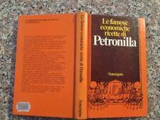 LE FAMOSE ECONOMICHE RICETTE DI PETRONILLA 1^ Edizione Sonzogno 1974