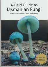 TASMANIAN FUNGI FIELD GUIDE illustrated Gates & Ratkowsky NEW