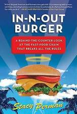 USED (GD) In-N-Out Burger: A Behind-the-Counter Look at the Fast-Food Chain That