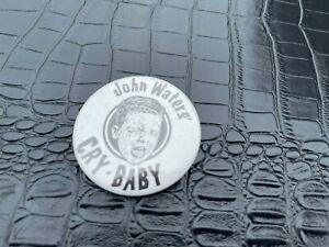 VINTAGE PINBACK BUTTON #58-172 - JOHN WATER CRY BABY