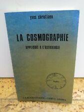 """ésotérisme Astrologie """"la Cosmographie"""" par Yves Christiaen"""