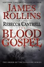 Blood Gospel Order of the Sanguines Cantrell and James Rollins Hardcover