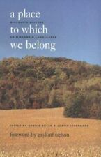 A Place to Which We Belong: Wisconsin Writers on Wisconsin Landscapes