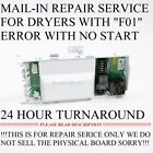 Important Read First Whirlpool Maytag Kenmore F01 F40 Dryer Board Repair Service photo