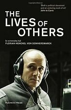 The Lives of Others: A Screenplay by Florian Henckel Von Donnersmarck...