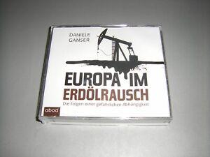CD Hörbuch - Daniele Ganser - Europa im Erdölrausch - 6 CDs