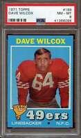 1971 TOPPS #189 DAVE WILCOX PSA 8 49ERS HOF  *K1505