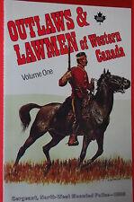 A NEW: Outlaws & Lawmen of Western Canada Vol 1