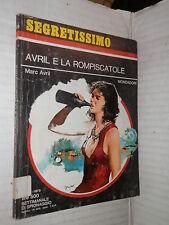 AVRIL E LA ROMPISCATOLE Marc Avril Sarah Cantoni Mondadori Segretissimo 629 1970