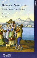 9788887479683 Dizionario napoletano semantico etimologico - Carlo Iandolo