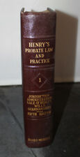 Henrys Probate Law and Practice Vol 1 by George Henry - 1946