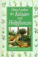 Omas Lexikon der Kräuter und Heilpflanzen. Mit Kräuter- ... | Buch | Zustand gut