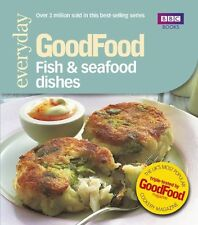 Good Food: Fish & Seafood Dishes: Triple-tested Recipes: Tried-and-tested Recip
