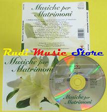 CD MUSICHE PER MATRIMONI compilation 1997 DUCK GOLD RECORD (C1)no lp mc dvd vhs