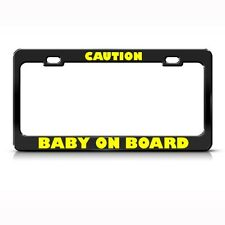 CAUTION BABY ON BOARD Metal License Plate Frame Tag Holder