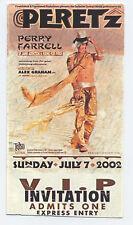 Perry Ferrell 2002 V.I.P. CONCERT TICKET Jane's Addiction RARE - FREE SHIPPING